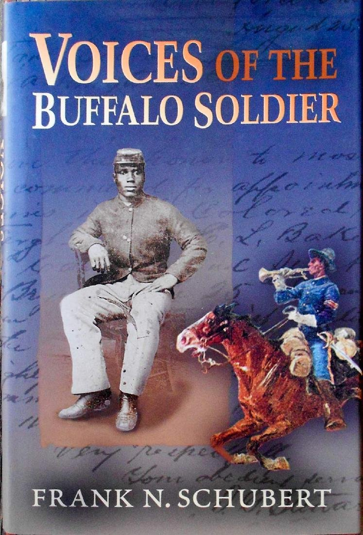 Voices of the Buffalo Soldier by Frank N Schubert