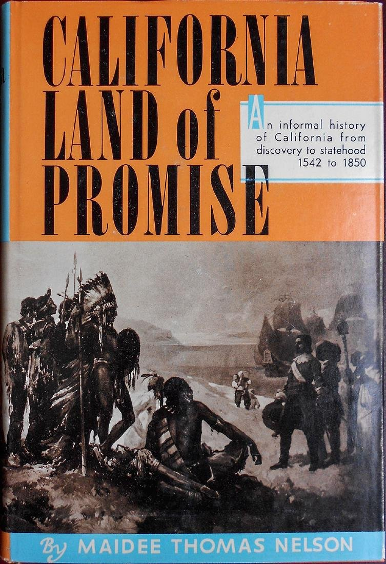 California Land of Promise by Maidee Thomas Nelson
