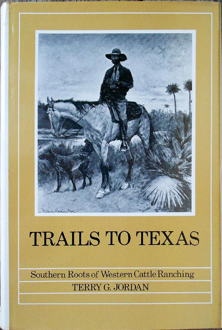 Trails to Texas by Terry G Jordan