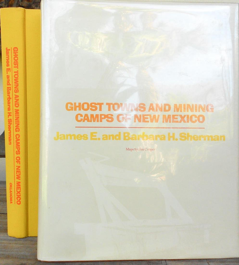 Ghost Towns & Mining Camps of New Mexico by J.E.Sherman