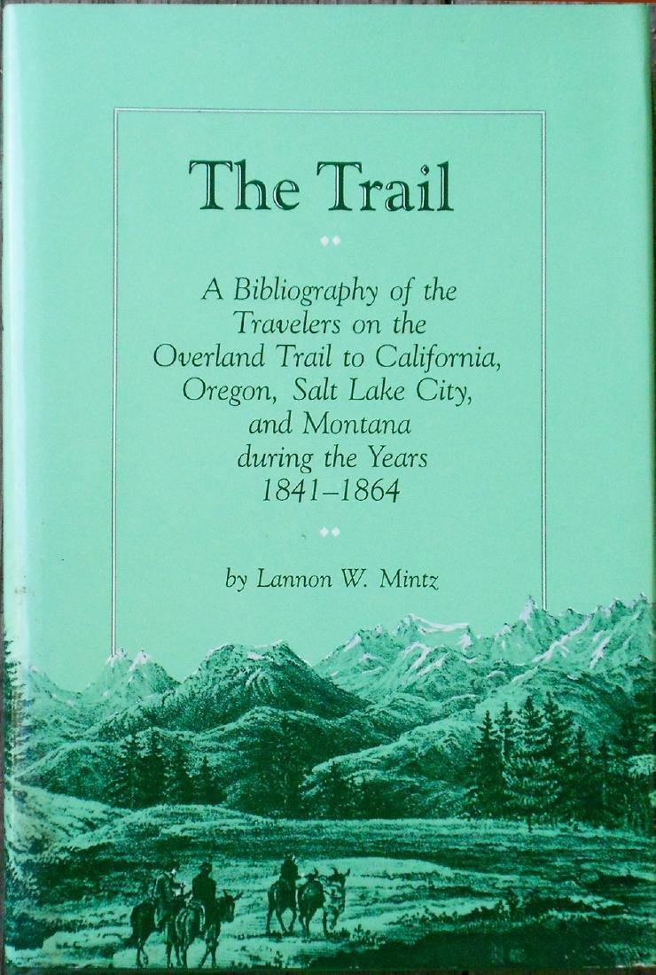 The Trail by Lannon W Mintz
