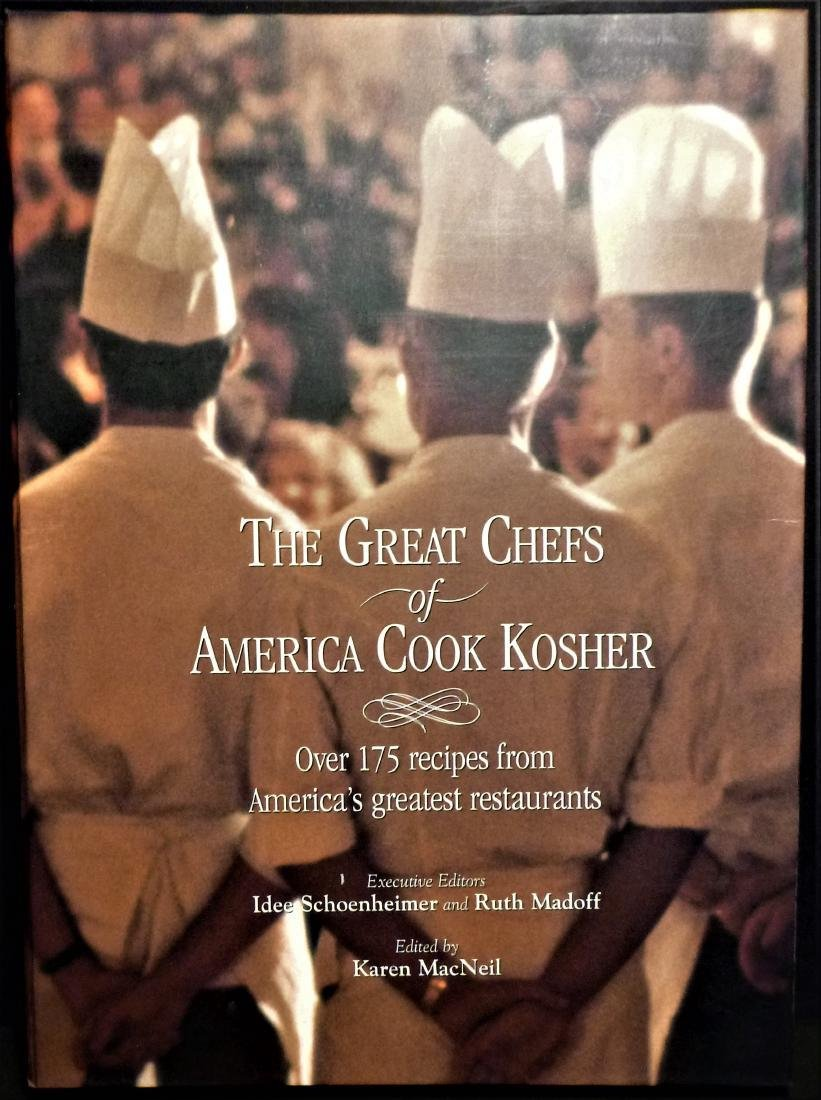 Ruth Madoff The Great Chefs of America Cook Kosher