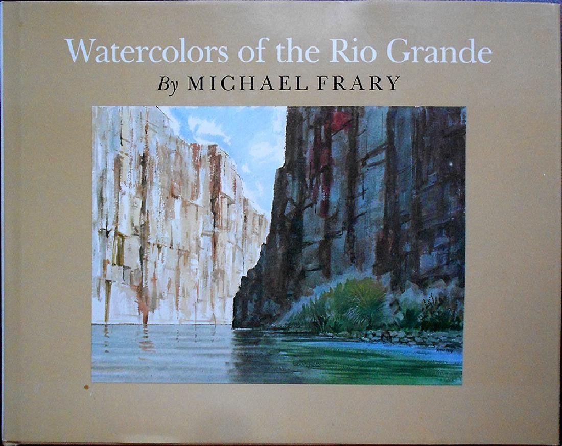 Watercolors of the Rio Grande by Michael Frary