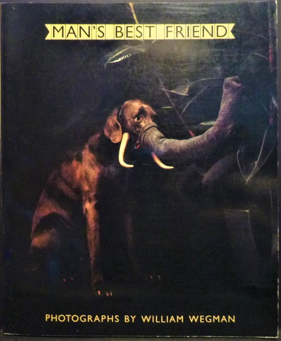Man's Best Friend 1982 Signed 1st Ed William Wegman