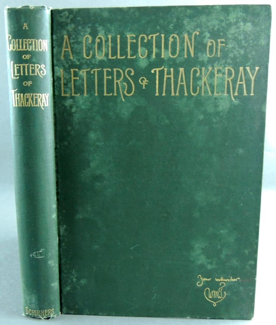 A Collection of Letters of Thackeray 1847-1855 C1887
