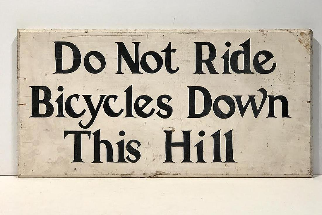Do Not Ride Bicycles Down This Hill Sign