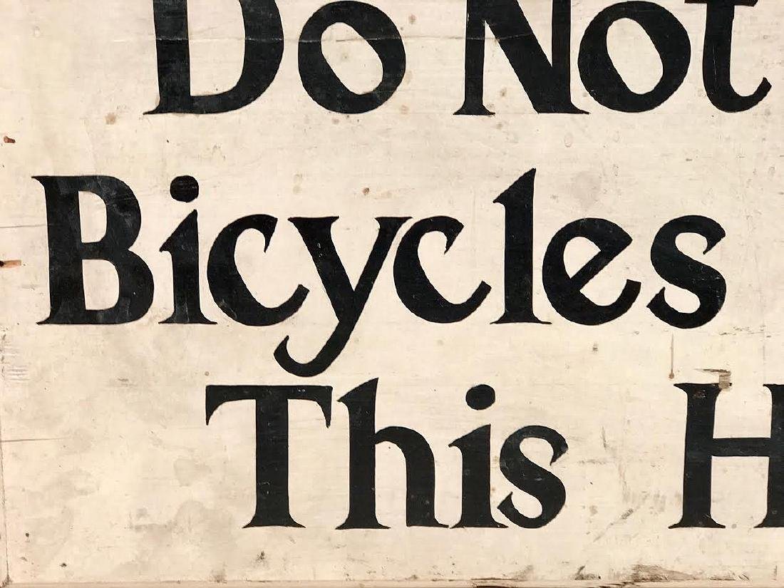 Do Not Ride Bicycles Down This Hill Sign - 2