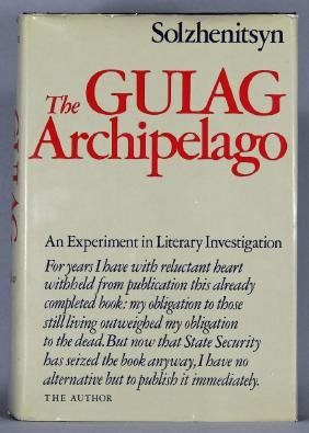 The Gulag Archipelago 1st Edition