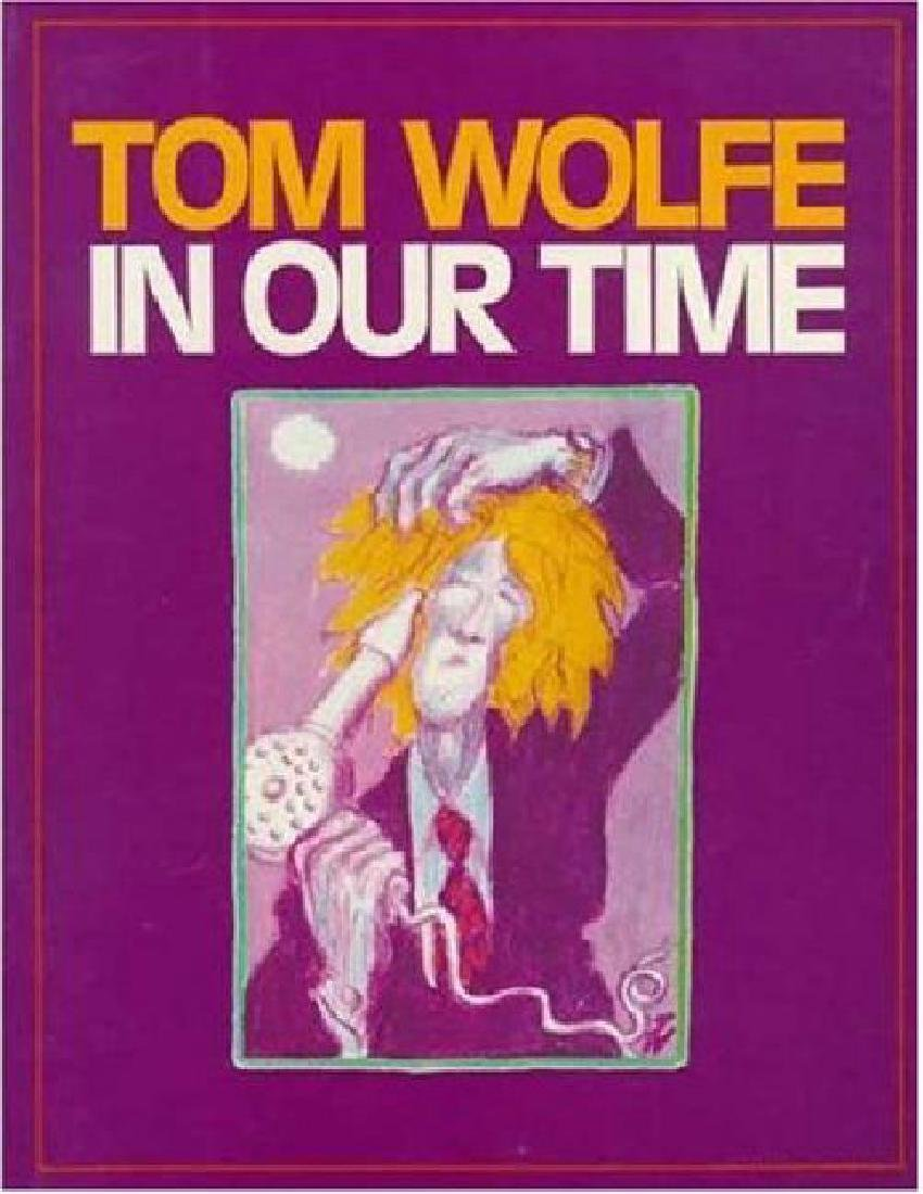 In Our Time by Tom Wolfe 1980