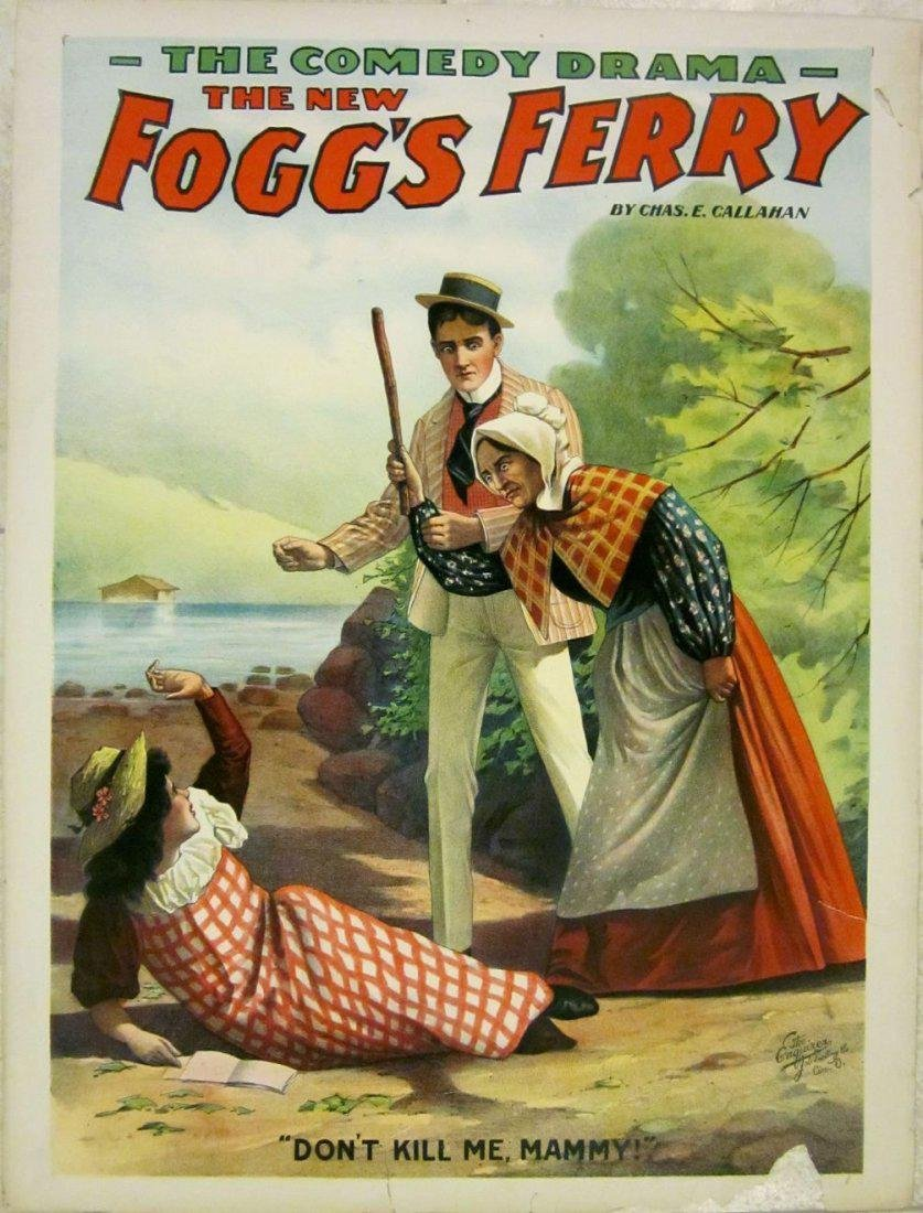 C.1900's Comedy Drama Show Poster New Fogg's Ferry