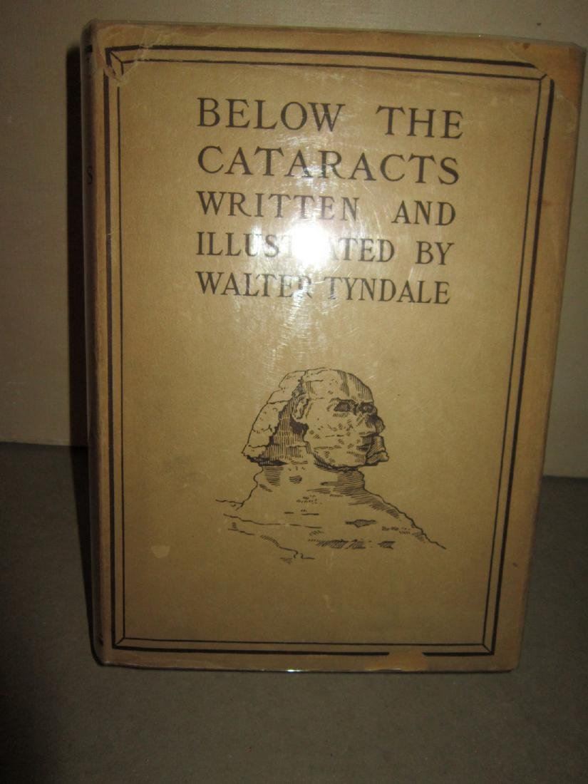 Below the Cataracts Egypt in Color Walter Tyndal 1st Ed