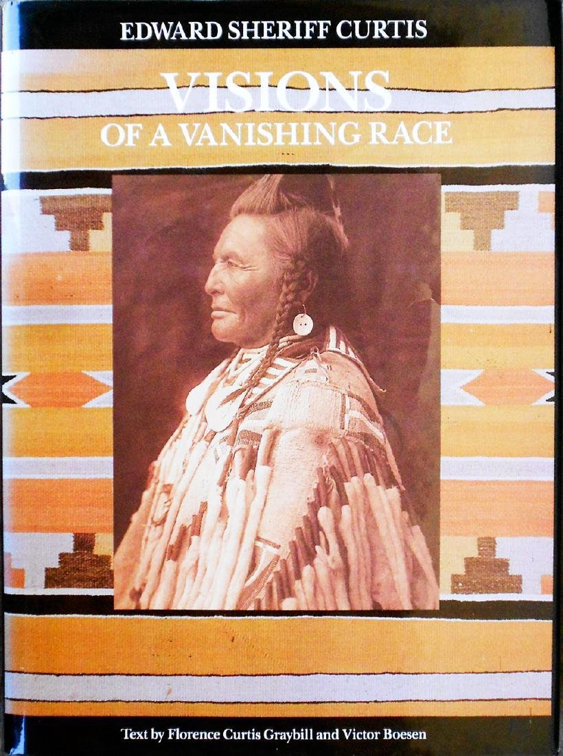Visions of a Vanishing Race Curtis, Edward S