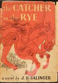 The Catcher in the Rye,  J. D. Salinger, First Edition
