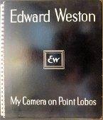 My Camara on Point Lobos, Edward Waston, 1st Edition