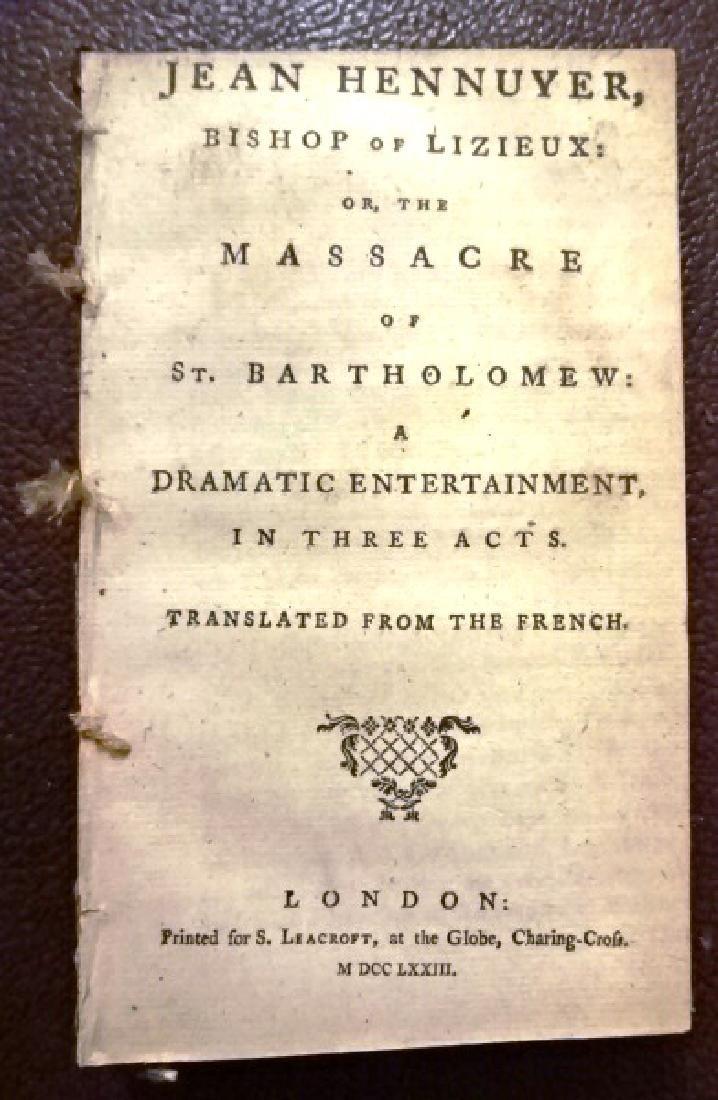 1772 Massacre of St. Batholomew: Dramatic Play + Others