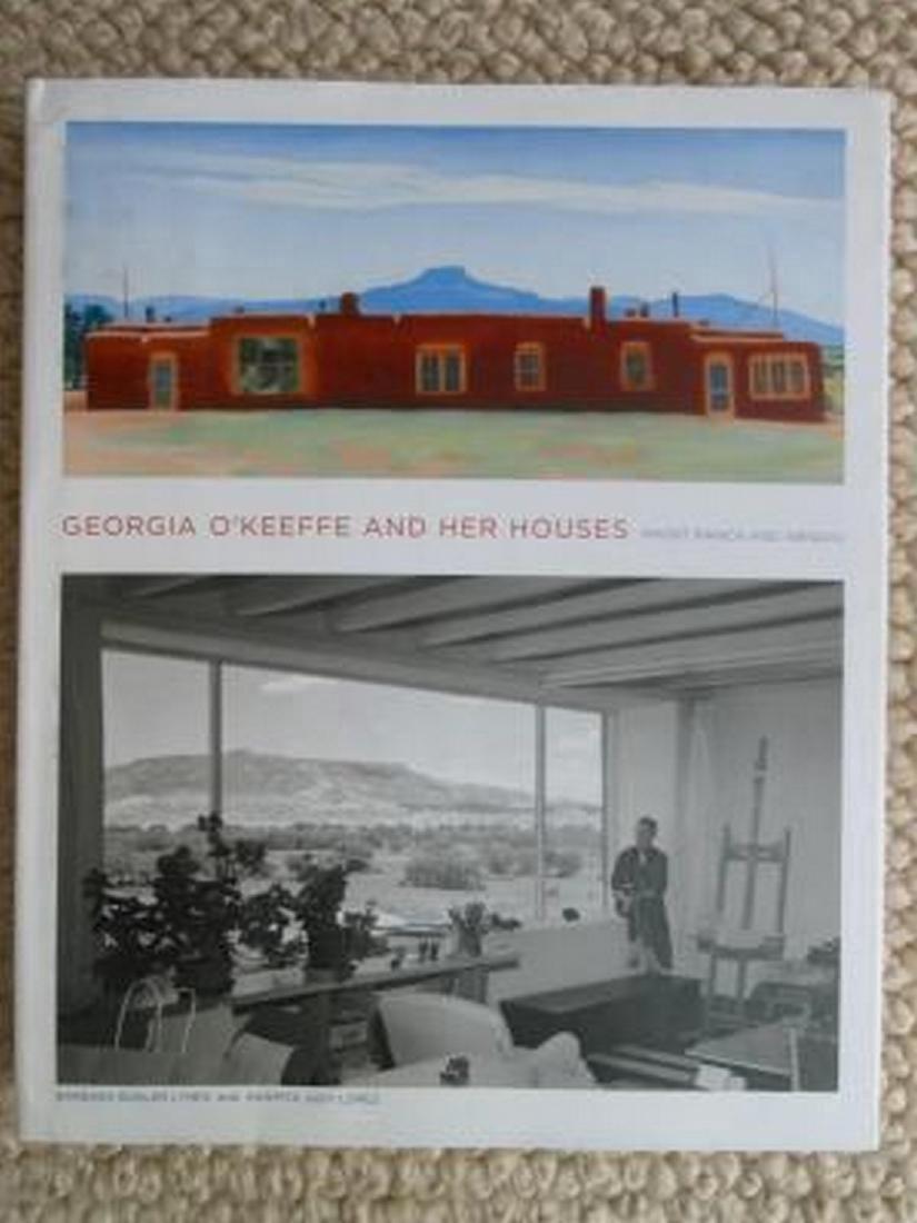 Georgia O'Keeffe & Her Houses, Ghost Ranch & Abiquiu