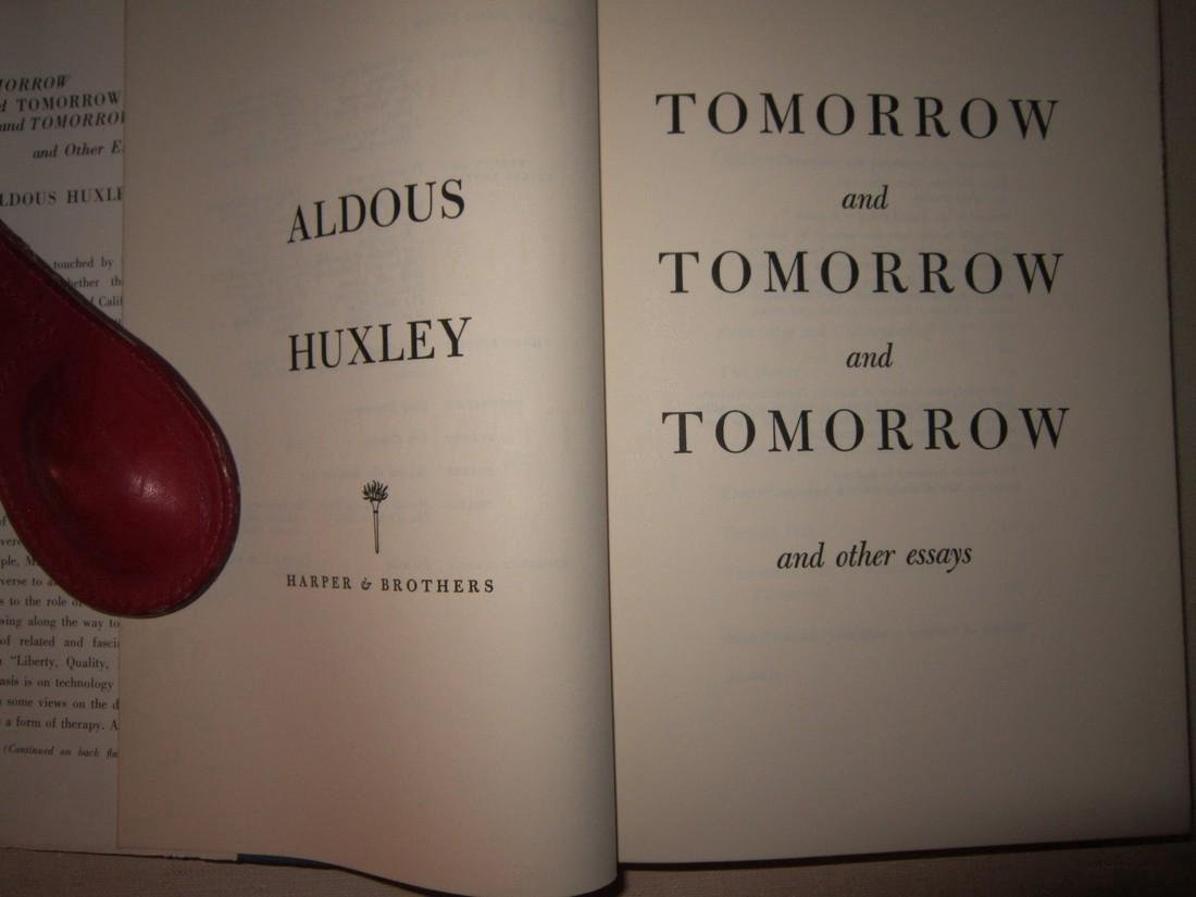 Aldous Huxley Tomorrow & Tomorrow & Tomorrow... Signed - 4
