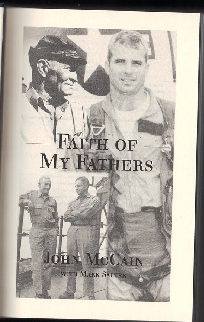Faith of My Fathers 1st Ed. Sgnd by John Mccain. - 5