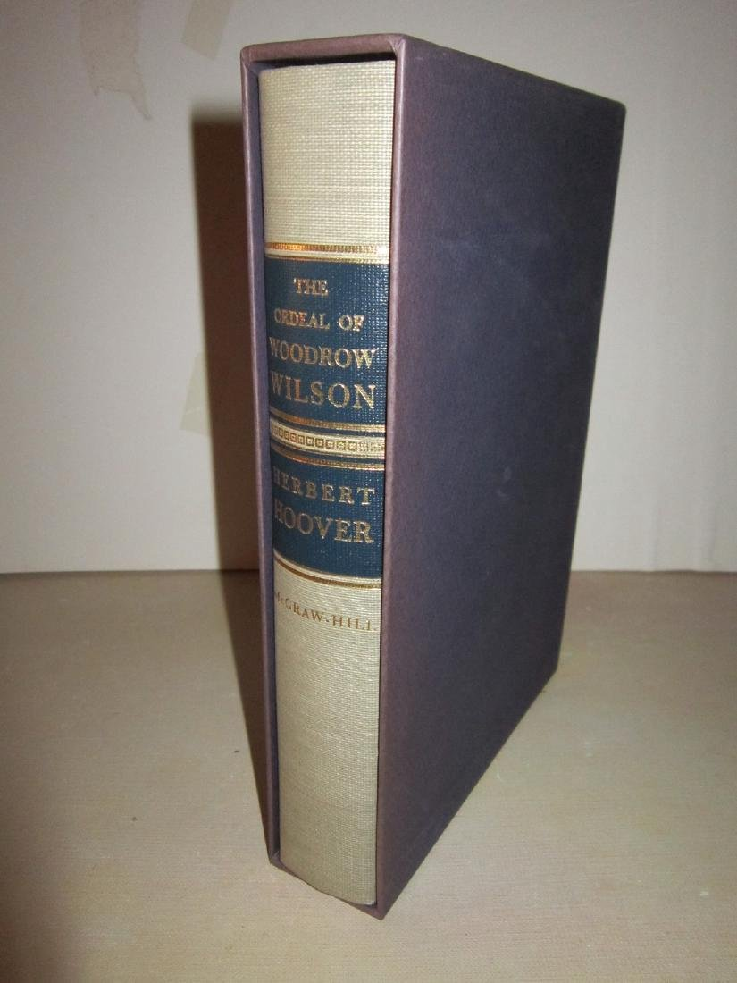 The Ordeal of Woodrow Wilson, H. Hoover Signed Lmtd Ed - 2