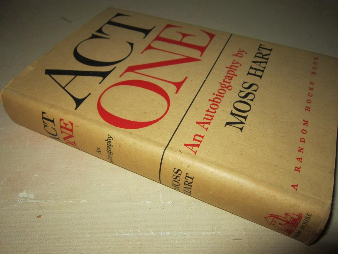 Act One: an Autobiography by Moss Hart Inscribed - 2
