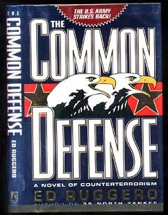 The Common Defense Ed Ruggero Signed First Edition
