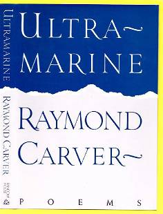 Carver Raymond Ultramarine First Edition