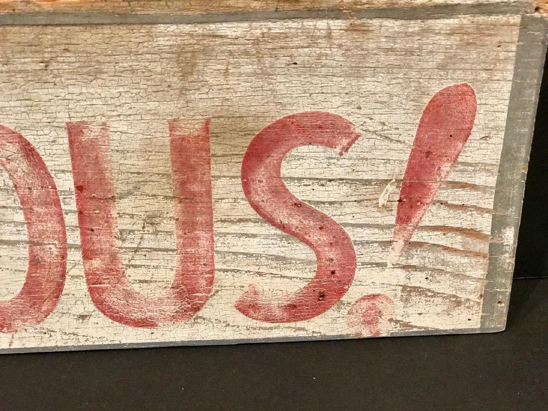 Dangerous! Wood Warning Sign, Circa 1930 - 2