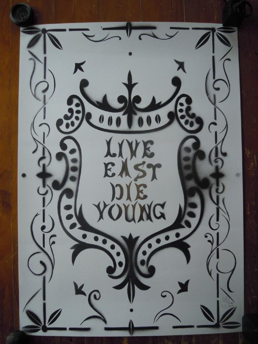 """Drawing on Paper, """"Live East Die Young"""", Pure Evil"""