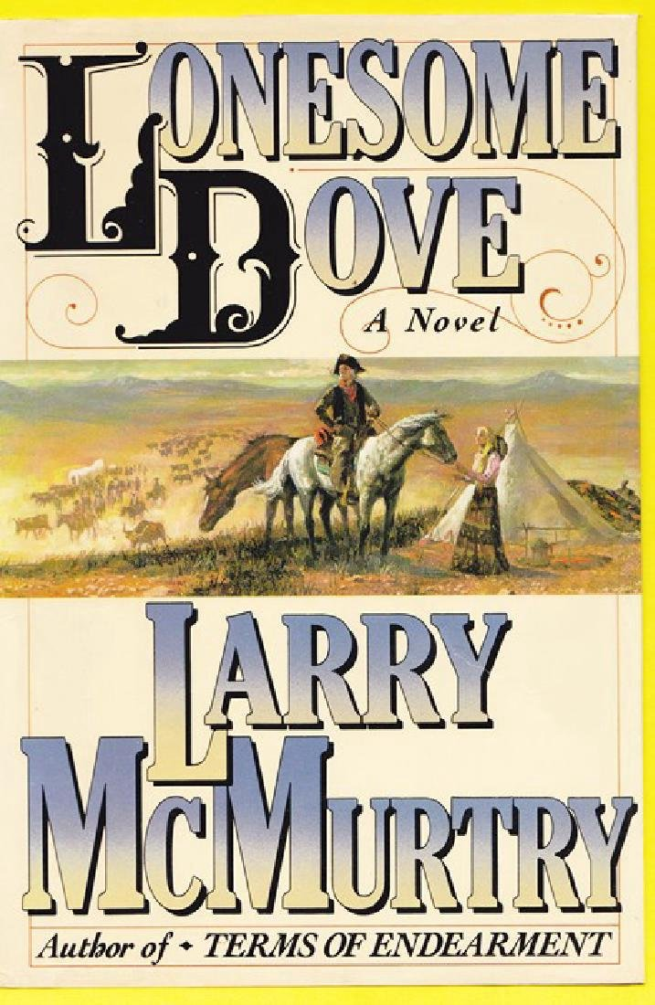 Lonesome Dove McMurtry, Larry Signed First Edition
