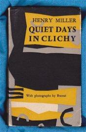 Miller, Henry Quiet Days in Clichy First Edition