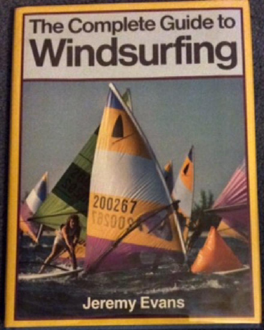 Collectible Guide To Windsurfing 1st Ed 1st Printing