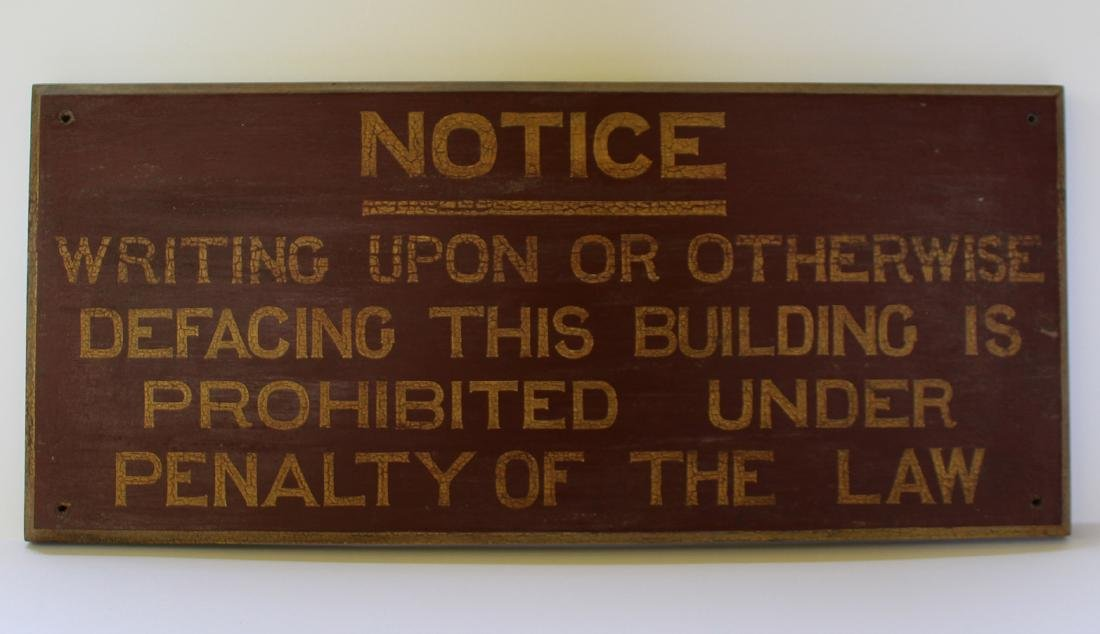 1912 Sign in Old Mustard Burnt Sienna Paint - NOTICE