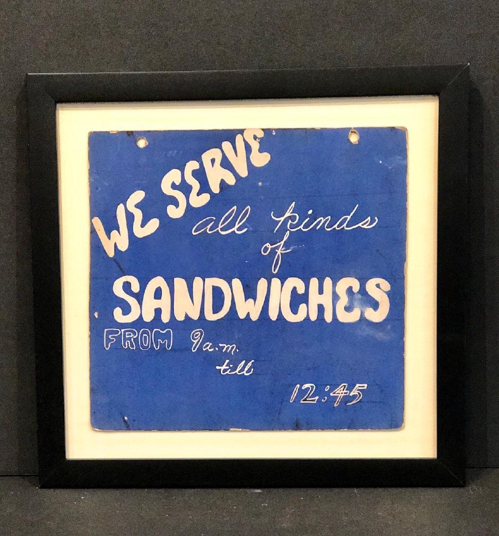 We Serve Sandwiches Sign, Circa 1940 - 2