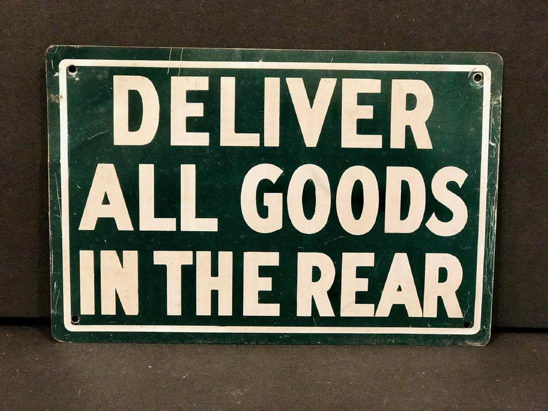 Vintage Deliver All Goods in the Rear Sign, Circa 1950
