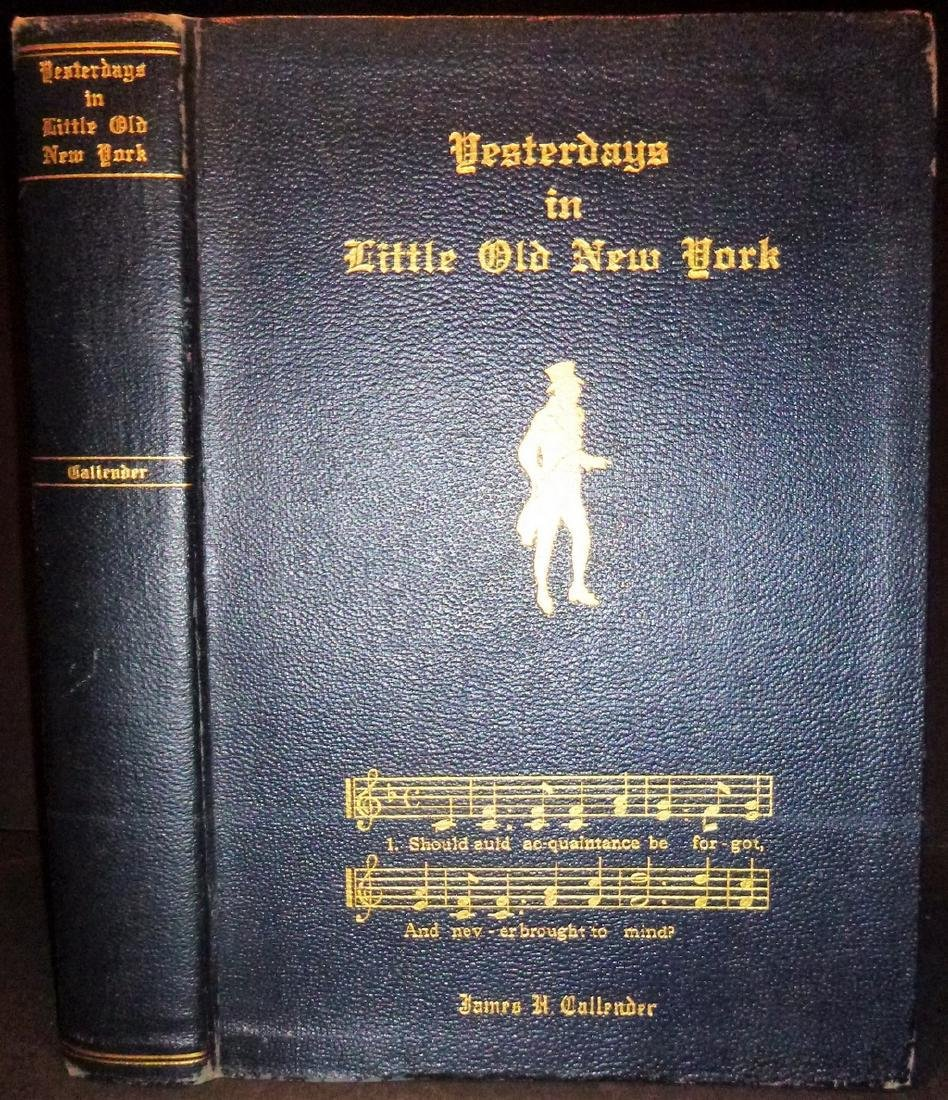 Yesterdays in Little Old New York First Trade Edition