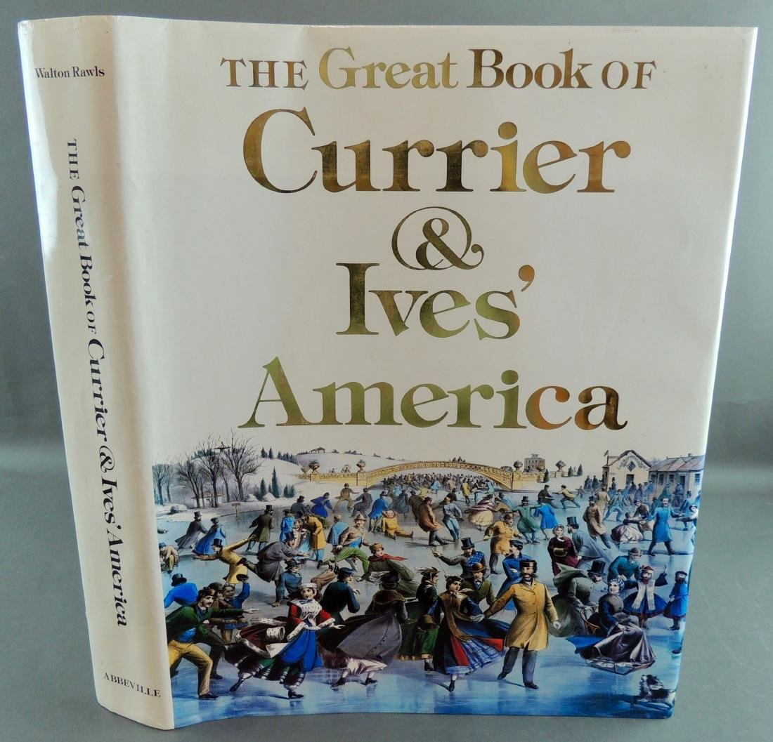 The Great Book of Currier & Ives' America, Walton Rawls