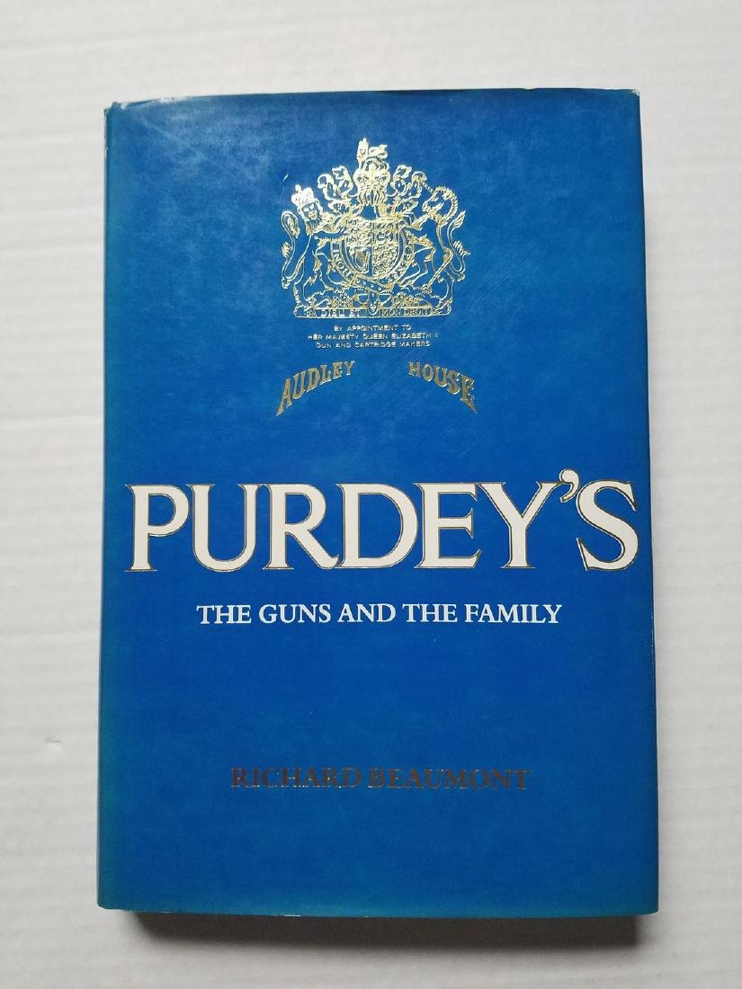 Purdey's the Guns and the Family Richard Beaumont