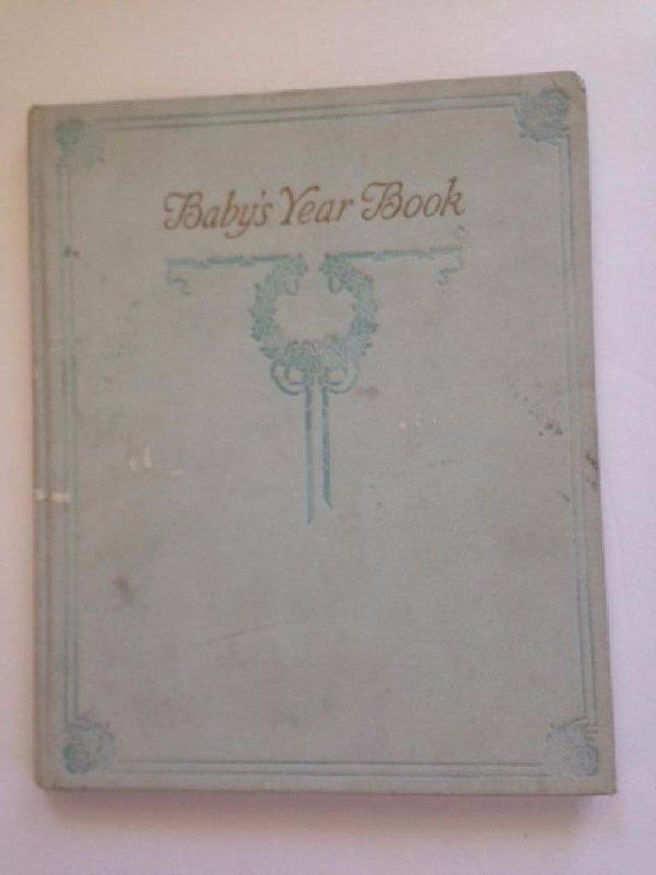 Baby's Year Book New York 1912