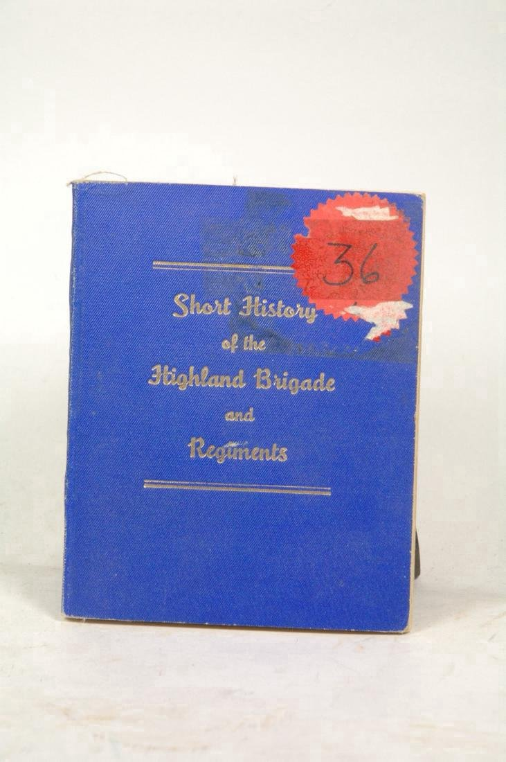 Short History of the Highland Brigade and Regiments