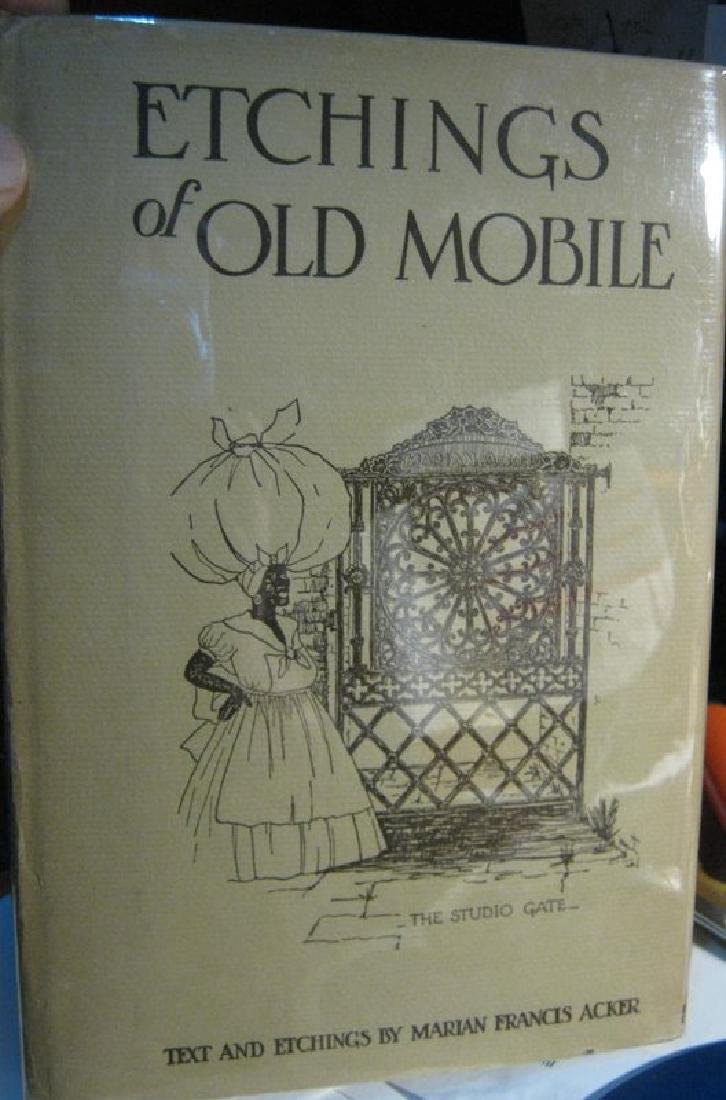 Acker, Marian Francis Etchings of Old Mobile