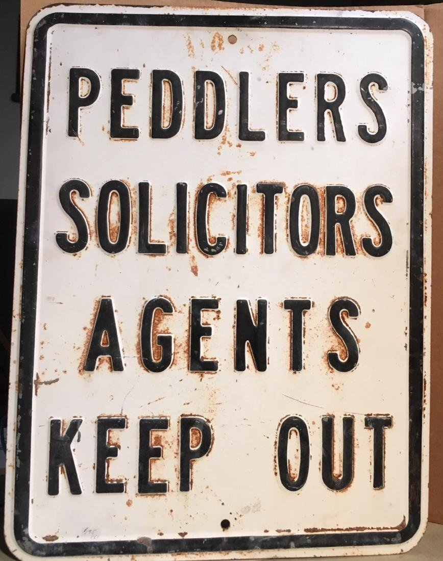 Peddlers Keep Out Metal Sign 1940