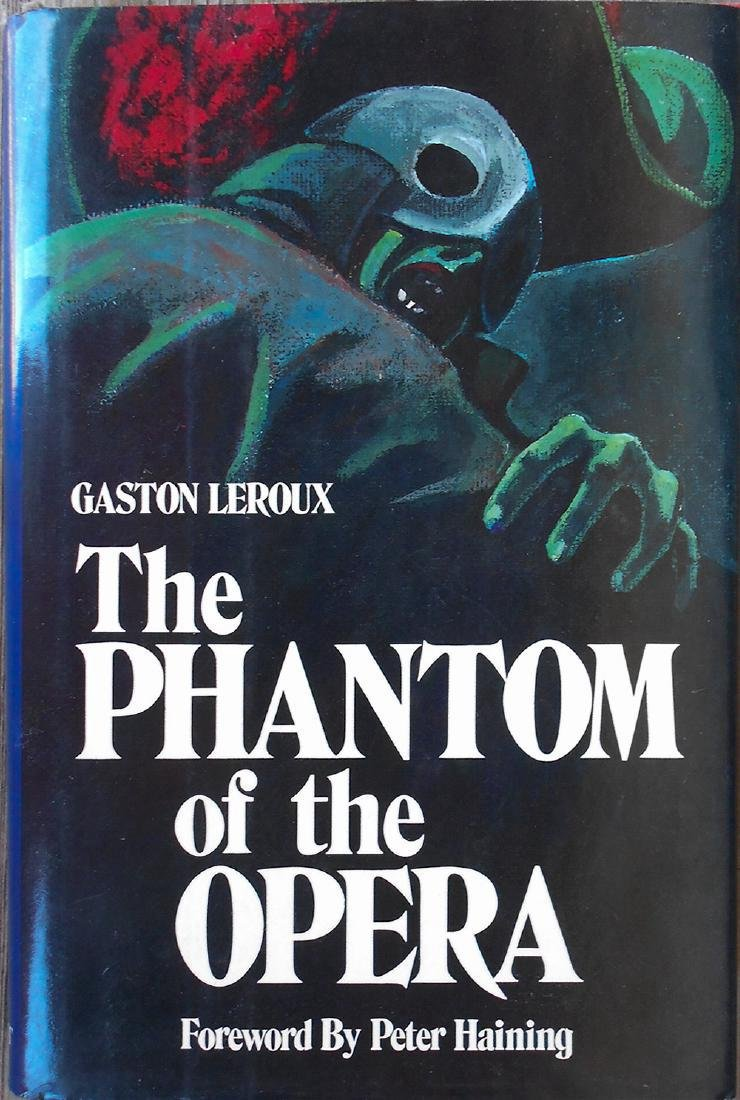The Phantom of the Opera Leroux, Gaston