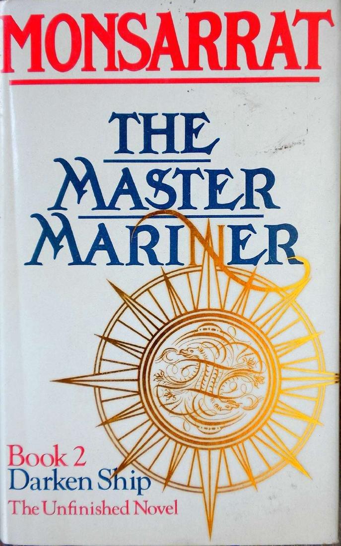 Master Mariner: Darken Ship. The Unfinished Novel