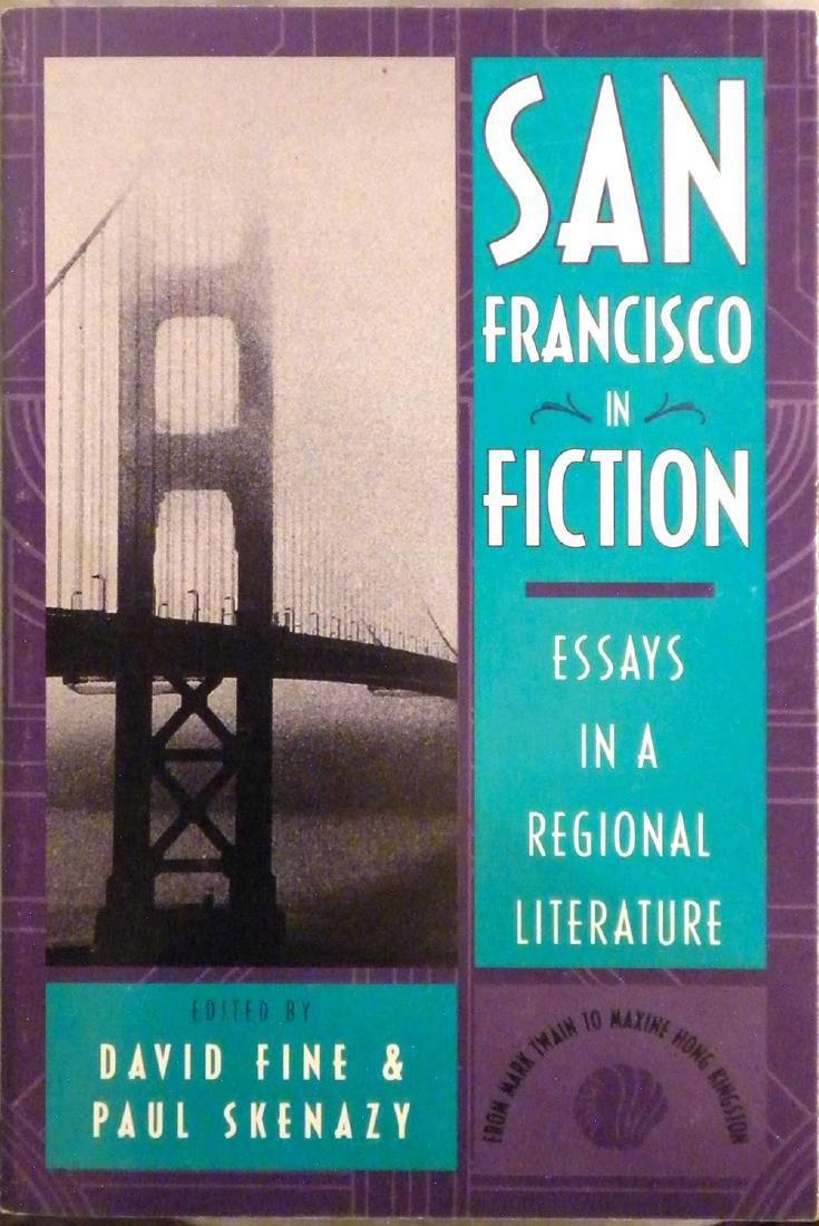 San Francisco in Fiction: Essays in Regional Literature