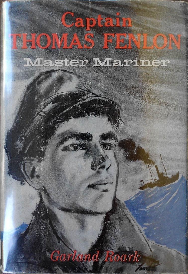 Captain Thomas Fenlon. Master Mariner Roark, Garland.