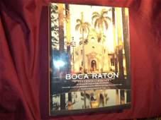 Boca Raton. A Pictorial History.