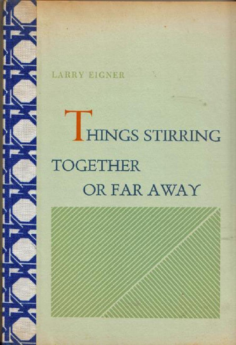 Things Stirring Together or Far Away. Signed by Author.