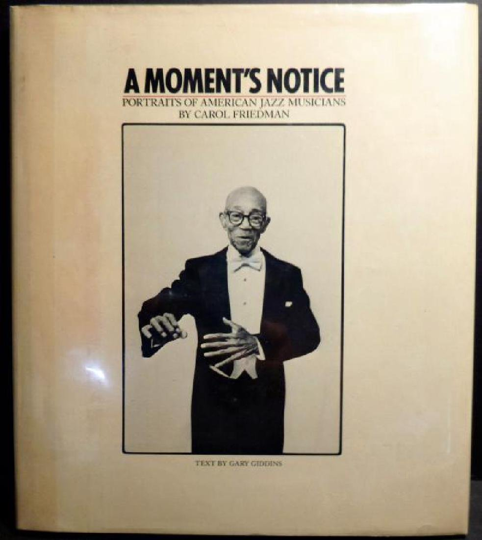 A Moment's Notice: Photographs American Jazz Inscribed