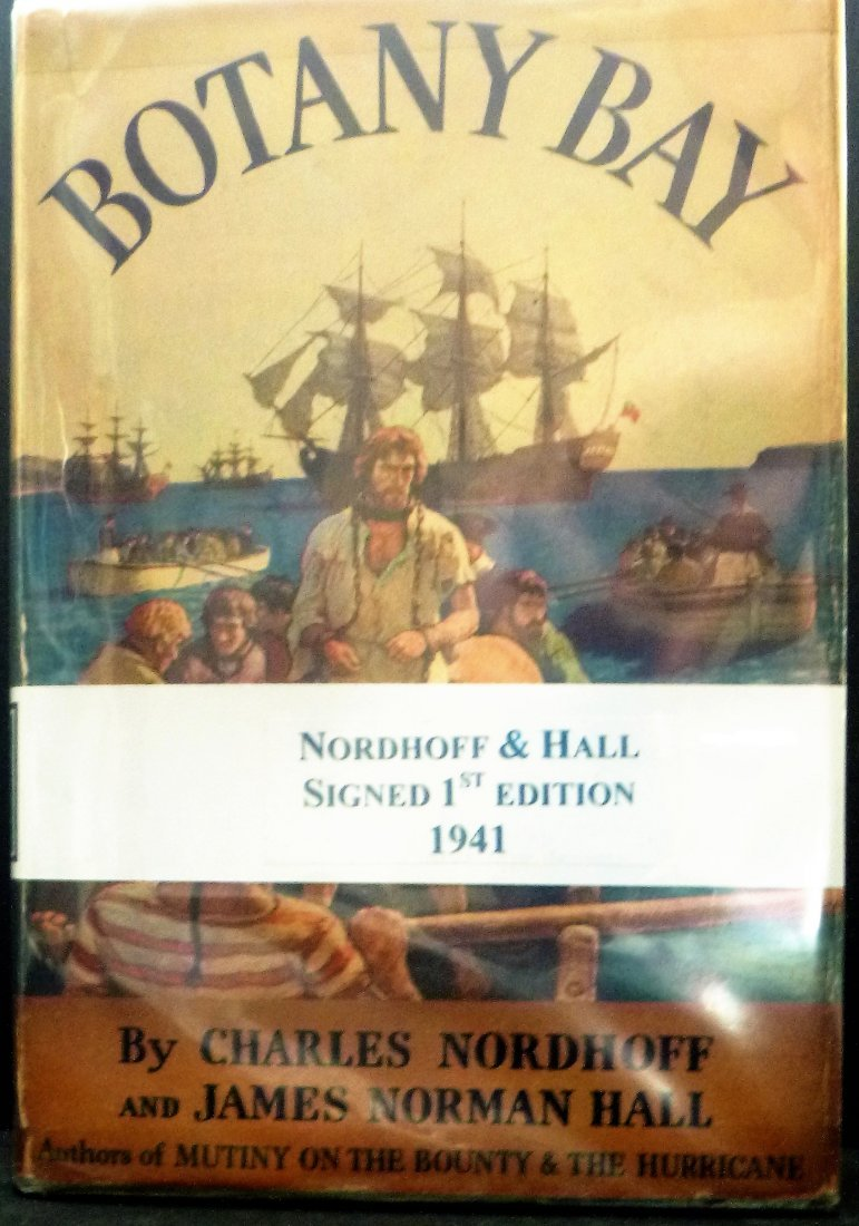 Botany Bay First Edition Signed by Nordhoff & Hall