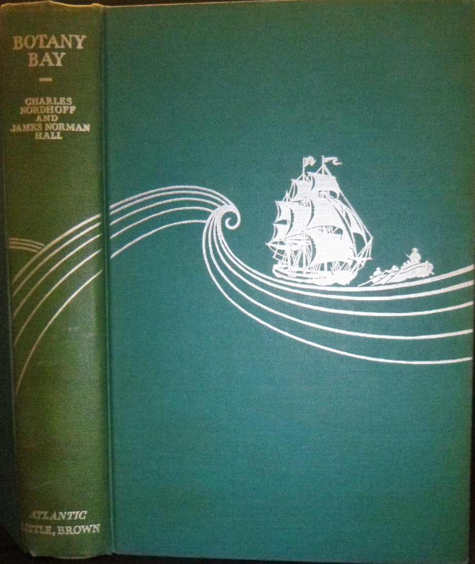 Botany Bay First Edition Signed by Nordhoff & Hall - 2